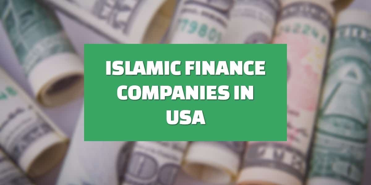 List Of Islamic Finance Companies In USA